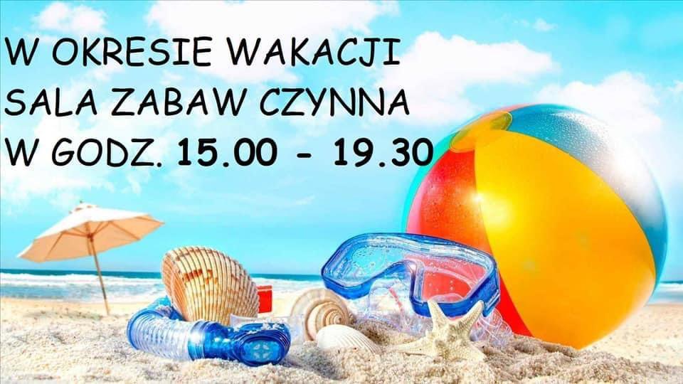 W okresie wakacji sala zabaw czynna od 15:00 do 19:30